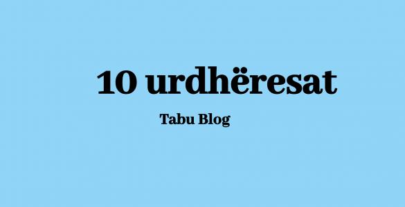 10 urdherasat